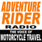 Adventure Rider Radio Motorcycle Podcast. Travel Adventures, Bike Tech Tips