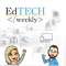 Ed Tech Weekly