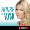 House of Kim with Kim Zolciak - PodcastOne