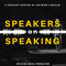 Speakers on Speaking