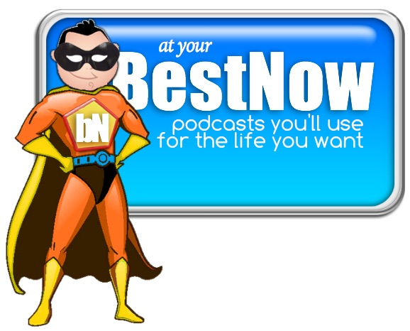 At Your Best Now Podcast