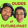 Dudes of Future/Past artwork