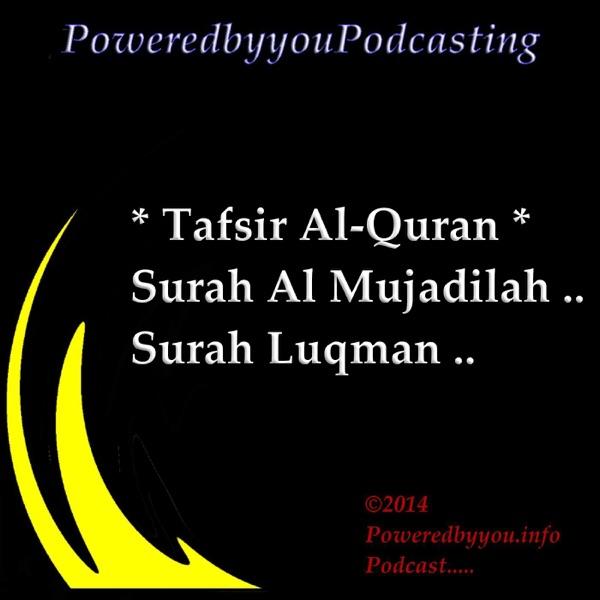 PoweredbyyouPodcasting-Tafsir_Surah Al-Mujadilah__Surah Luqman