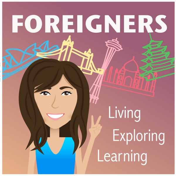 Foreigners Media Podcast