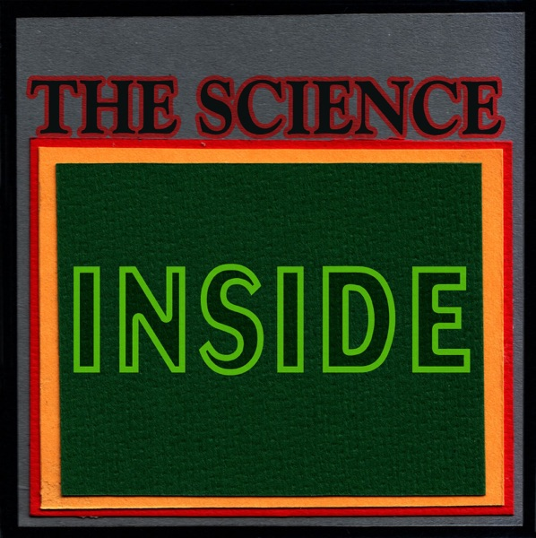 The Science Inside