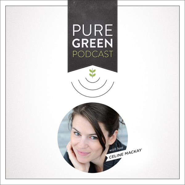 Pure Green Podcast