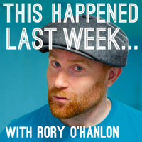 This Happened Last Week podcast