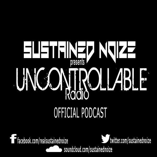 Sustained Noize - Uncontrollable Radio