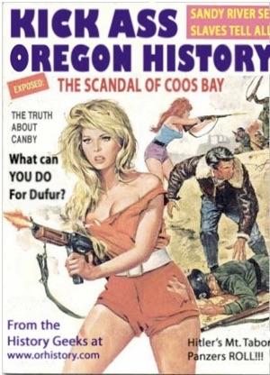 Kick Ass Oregon History – orhistory.com