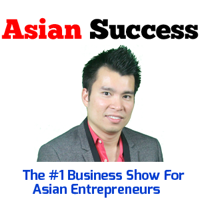 Asian Success Show With Michael Nguyen podcast