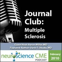 neuroscienceCME - Management of Multiple Sclerosis, Part 2 of 2: MRI Abnormalities - The Radiologically Isolated Syndrome