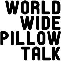 WORLD WIDE PILLOW TALK podcast