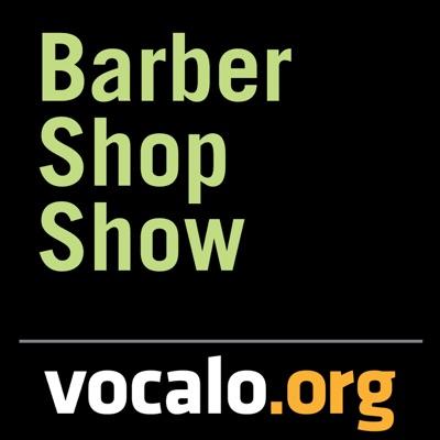 Vocalo's Barber Shop Show:Chicago Public Media