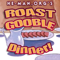He-Man.org's Roast Gooble Dinner podcast