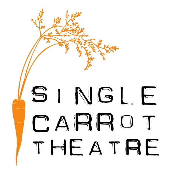 Freshly Observed – Single Carrot Theatre