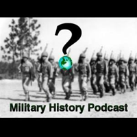 Military History Podcast podcast