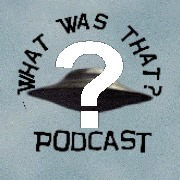 What Was That? podcast
