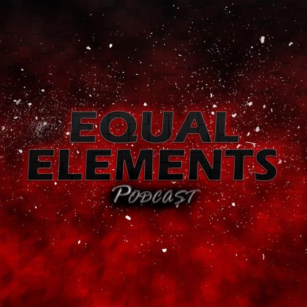 Equal Elements Podcast