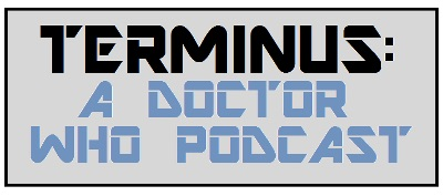Terminus: A Doctor Who Podcast