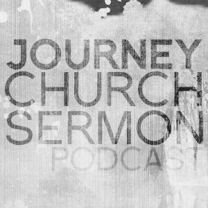 Journey Church Sermons 511834