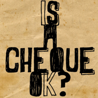 Is a Cheque OK? Resonance FM Podcast Download podcast