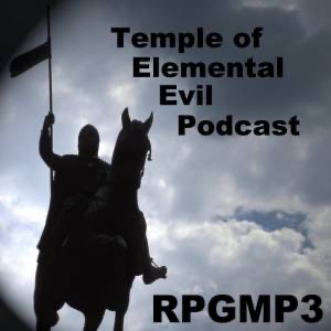RPGMP3 Temple of Elemental Evil GameCast