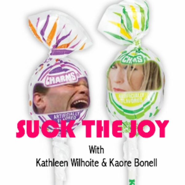 Suck the Joy Podcast