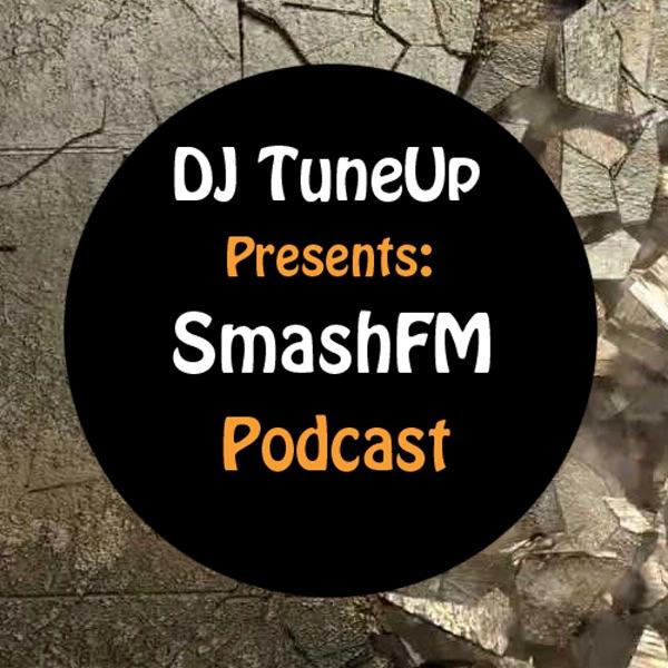 DJ TuneUp - SmashFM Podcast