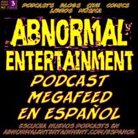 Abnormal Entertainment en Español podcast