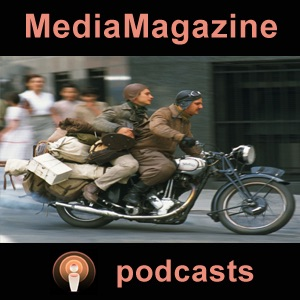 MediaMagazine podcasts