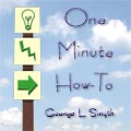 One Minute How-To