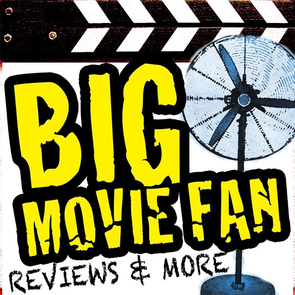 Big Movie Fan Podcast - Movie Reviews, Ratings and More