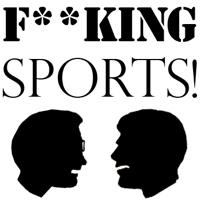 F**KING Sports podcast
