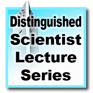 Distinguished Scientist Lecture Series - Fall 2011