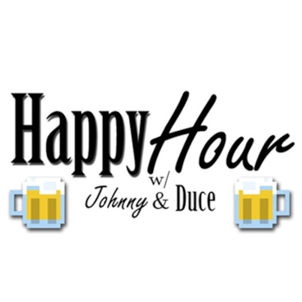 Happy Hour with Johnny and Duce
