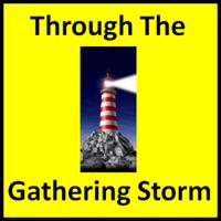 Thru The Gathering Storm