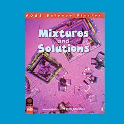 FOSS Mixtures and Solutions Science Stories Audio Stories