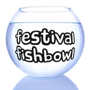Festival Fishbowl