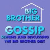 Big Brother Gossip Show (mp3):Scott Hudson