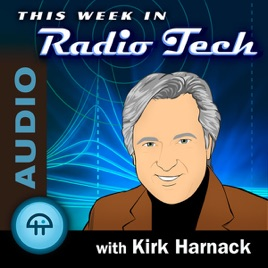 This Week in Radio Tech (MP3) on Apple Podcasts