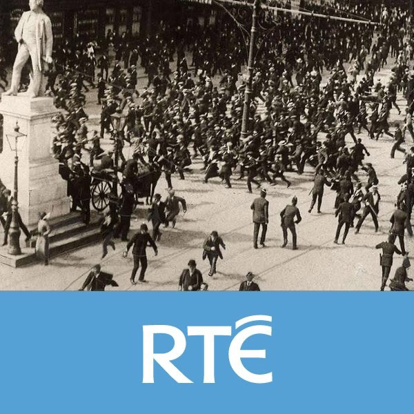 RTÉ - Citizens Lockout 1913-2013