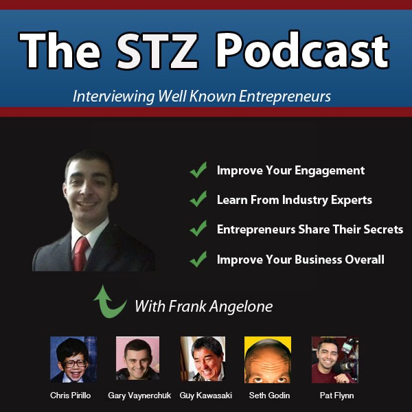 STZ Podcast - Interviews With Well Known Entrepreneurs