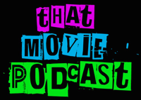 That Movie Podcast podcast