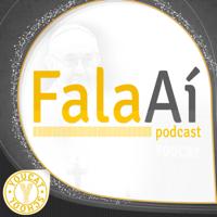 Fala Aí Podcast podcast