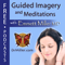 Meditations and Guided Imagery – Self Hypnosis, Guided Imagery, & Meditation