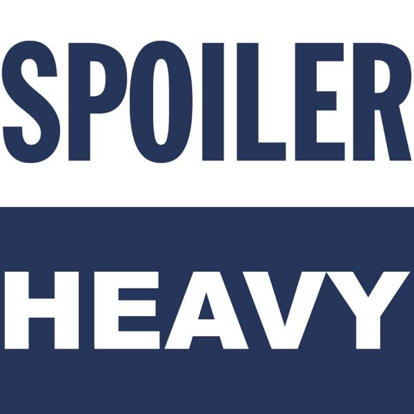 Spoiler Heavy
