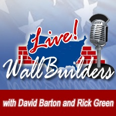 WallBuilders Live! with David Barton & Rick Green