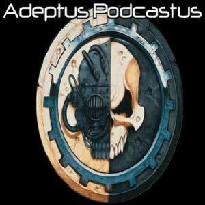 Adeptus Podcastus