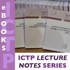 ICTP Lecture Notes Series (LNS) on Apple Podcasts