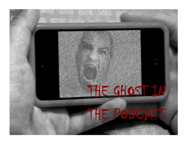 The Ghost in the Podcast